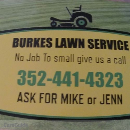 Burke S Lawn Service And Handyman No Job To Small Give Us