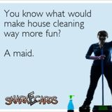 You deserve a break! Let me do all your dirty work.