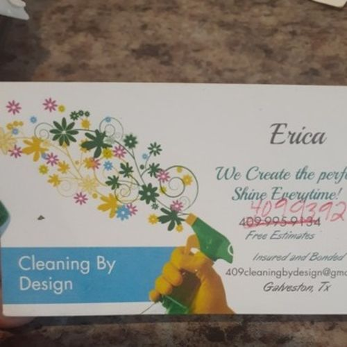 I have my own cleaning business I serve the Galveston area I work with vacation rentals also