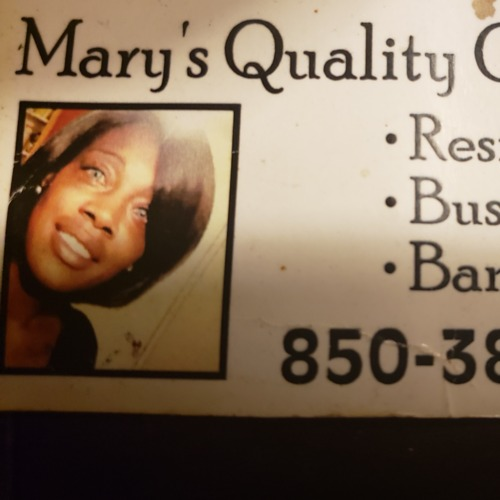 The name Mary's Quaity Cleaning speaks for its self. My first priority is your satisfaction..