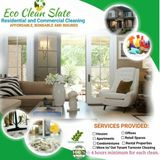 Eco Clean Slate ( Eco-friendly Residential/Commercial Cleaning)