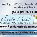 "FL Maid Cleaning Service-""We care for your home like it was our own!"""