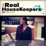 If you want the best....Contact The Real HouseKeepers of the OC TODAY!