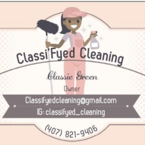 I'm the owner of Classi'Fyed Cleaning and my main focus is quality cleaning and to make sure my clients are satisfied 110%.