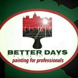 Better Days Llc - painting for professionals