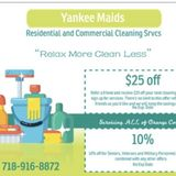 Relax More Clean Less Call Yankee Maids Today