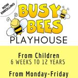 BUSY BEES PLAYHOUSE Private Home childcare service.
