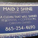 Maid 2 shine A Clean That will shine