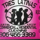 Tres Latinas residential/commercial cleaning