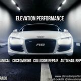 Elevation Performance-Mechanical, customizing, collision repair, auto hail repair