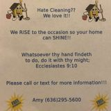 Rise & Shine Cleaning Service!