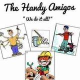 Handy Amigos LLC Family owned and operated and been in business for several years.
