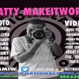 Matty Makeitwork / Photographer X Videographer Ready to work