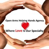 Open Arms Helping Hands, Where Love Is Our Specialty!