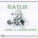 """GATLIN LAWN & LANDSCAPING - Mowing Your Troubles Away With Excellence!"""""""