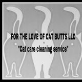 For The Love of Cat Butts LLC See me on Facebook!